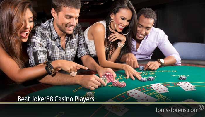 Beat Joker88 Casino Players