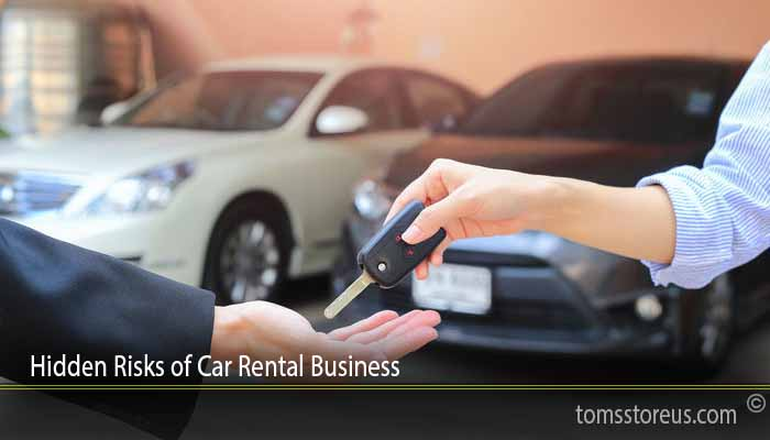 Hidden Risks of Car Rental Business